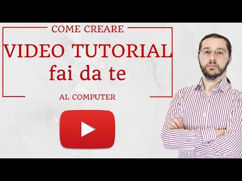 Come creare video tutorial fai da te