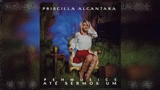 Baixar Priscilla Alcântara - Meu Primeiro Amor