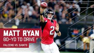 Matt Ryan Leads an 80-Yard TD Drive | Falcons vs. Saints | NFL