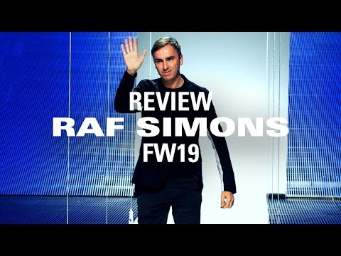 Raf Simons FW19: Insiders Share their thoughts on the collection