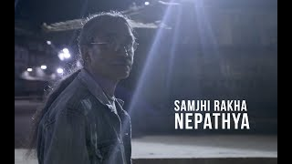 Nepathya – Samjhi Rakha (Official Music Video)