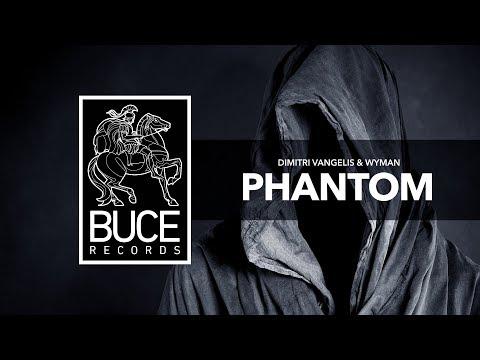 Dimitri Vangelis & Wyman - Phantom