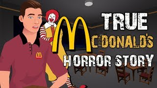 TRUE McDonald's Horror Story Animated