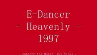 E-Dancer - Heavenly (Kevin Saunderson)