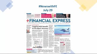 News with Financial Express July 29th, 2020 | News Analysis by Sunil Jain, Managing Editor, FE