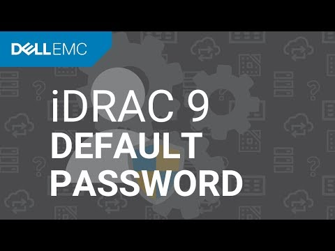 Dell PowerEdge - What is the default username and password