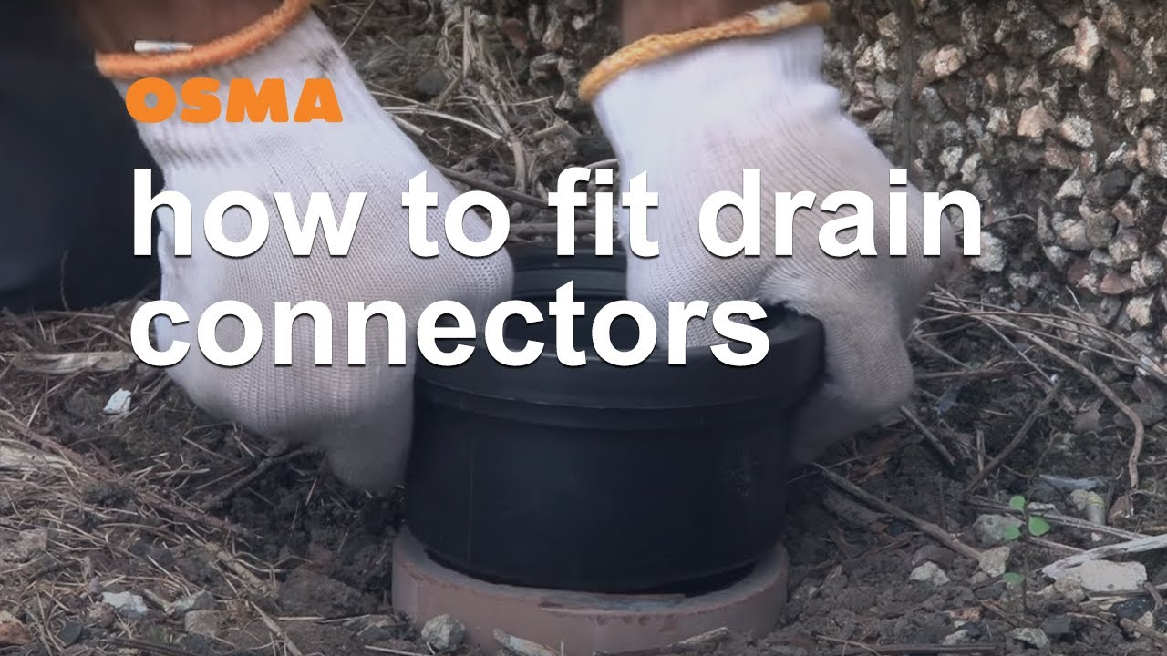 How To Fit Drain Connectors Osma Soil Amp Waste Youtube