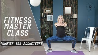 Raffermir L Interieur Des Cuisses Exercices Pour Muscler Les Adducteurs Fitness Master Class Youtube
