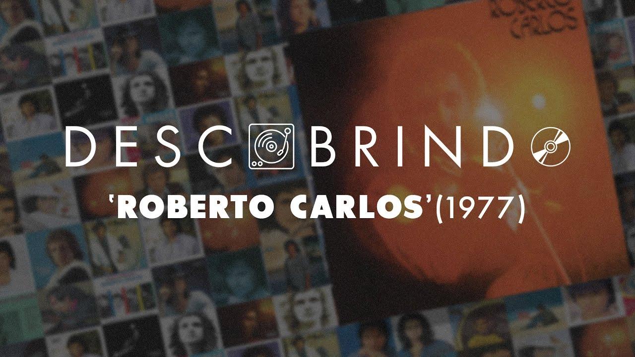 Descobrindo: Roberto Carlos (1977)