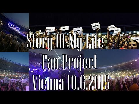 Story Of My Life - One Direction Fan Project Vienna 10.6.2015
