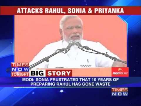Narendra Modi attacks Sonia Gandhi & Rahul Gandhi