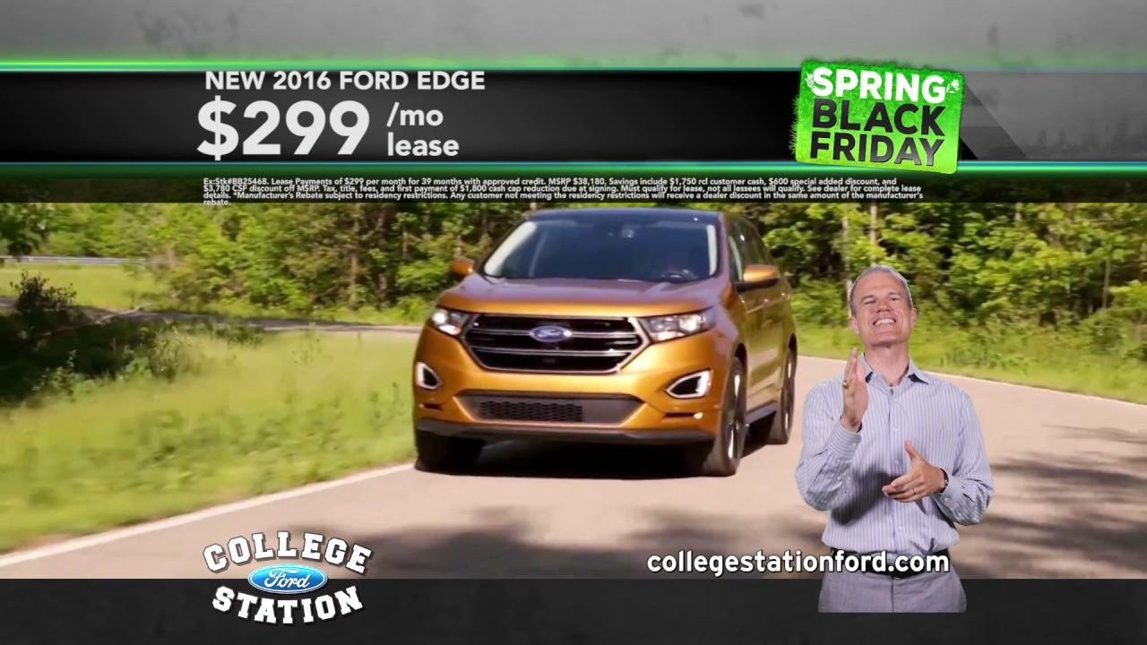 College Station Ford >> College Station Ford Spring Black Friday April 2017