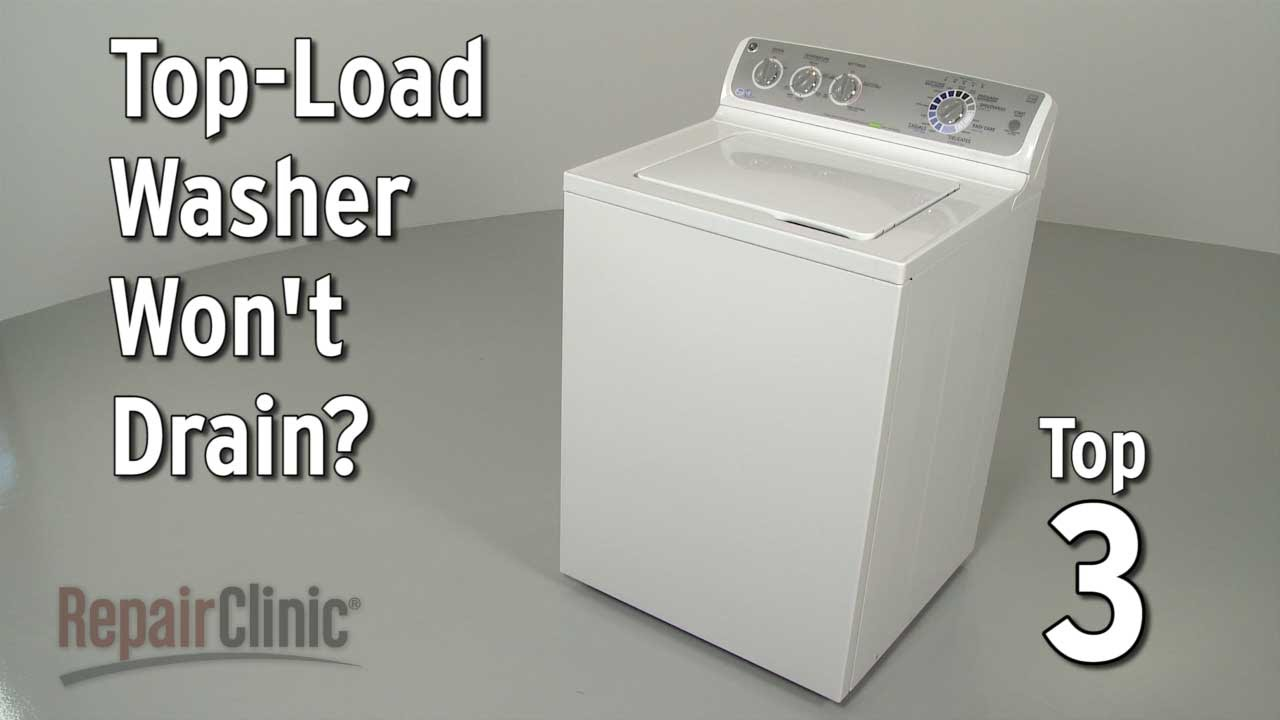 Top-Load Washer Won't Drain — Washing Machine Troubleshooting