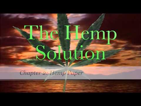 The Hemp Solution – Chapter 2 – Hemp Paper