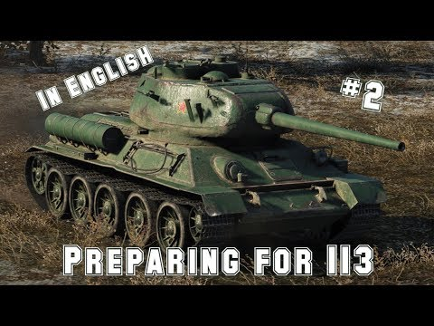 World Of Tank Blitz: Preparing for 113 grind, part. 2 ENGLISH COMMENTARY