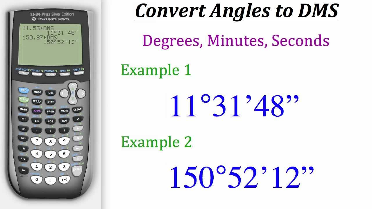 Ti Calculator Tutorial Converting Angles To Dms Youtube