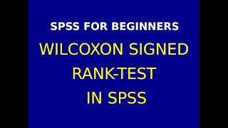 15 Wilcoxon Rank Signed Test using SPSS