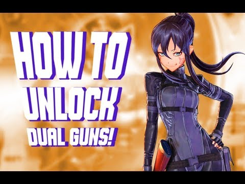 SAO: Fatal Bullet How To Unlock DUAL WIELD GUNS