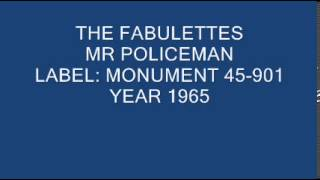 THE FABULETTES - MR POLICEMAN