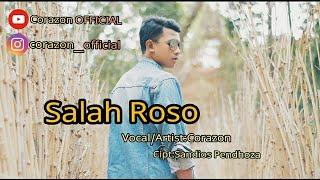 Download Corazon - Salah Roso (Official Clip Video)