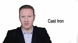 Cast Iron - Meaning   Pronunciation    Word Wor(l)d - Audio Video Dictionary