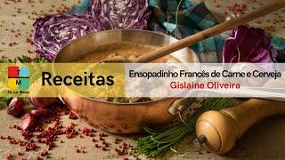 A Chef Gislaine Oliveira ensina a preparar Ensopadinho Francês de Carne e Cerveja - Tá na Mesa