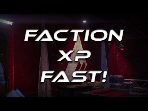 How To Level Up Your Faction FAST! - Destiny
