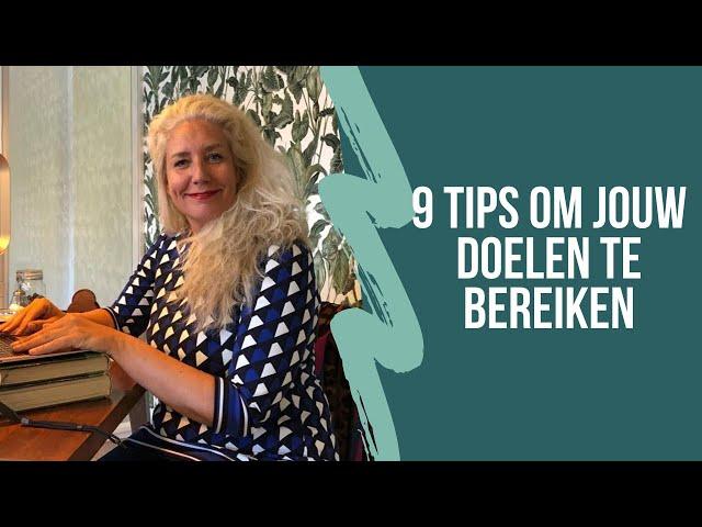 9 tips om jouw doelen te bereiken