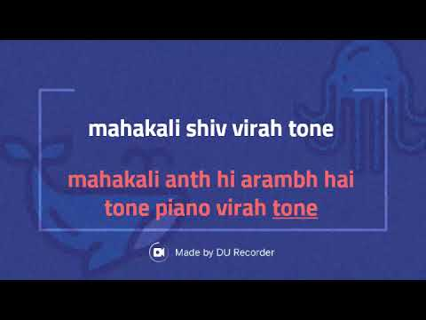 Mahakali Shiv Virah Tone First In Piano By Mr.akash Tiwari