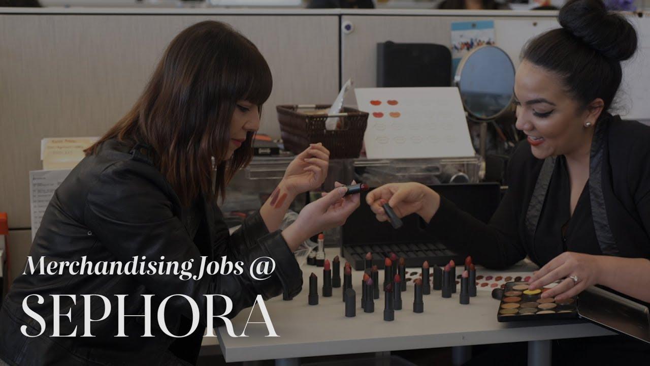 Merchandising Jobs Sephora Life Youtube