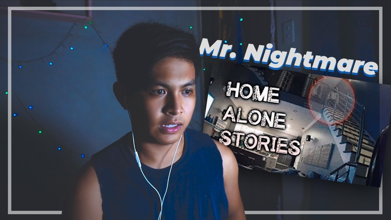 4 Really Creepy True Home Alone Stories By Mr Nightmare Reaction Youtube His birthday, what he did before fame, his family life, fun trivia facts his youtube channel has amassed over 5 million subscribers. 4 really creepy true home alone stories by mr nightmare reaction