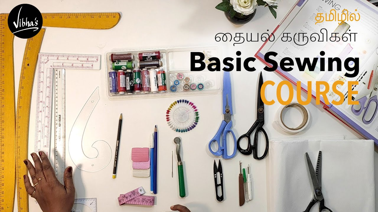 Sewing Course — Sewing tools for Fashion Designing