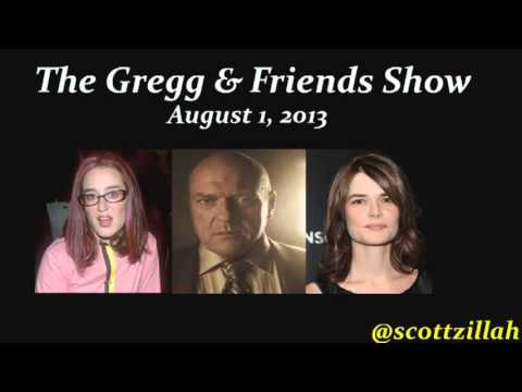 The Gregg & Friends Show 8-1-2013
