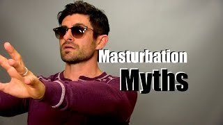 Repeat youtube video Let's Talk About Masturbation | Myths & The Reality