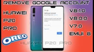 NO PC 2019 All Huawei P20 2018 Remove Google Account Unlock FRP Android Oreo 8.0 , 8.1 100% working