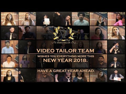 Video Tailor Team wishes you Happy New Year 2018