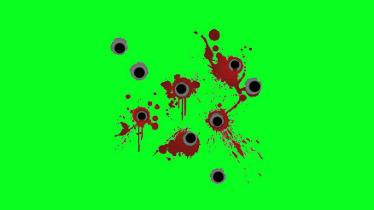 Green Screen Effect Bullet Holes With Blood Youtube
