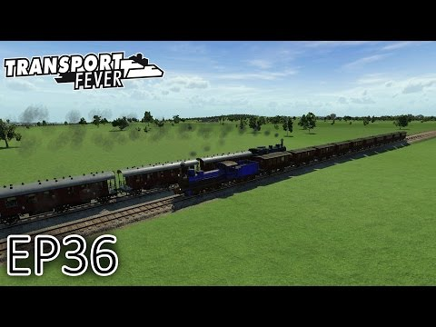 Transport Fever Gameplay | Railway Ride + Problems | Episode 36