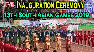 13th South Asian Games 2019 - Inauguration Ceremony - December 01 2019 || Nepal