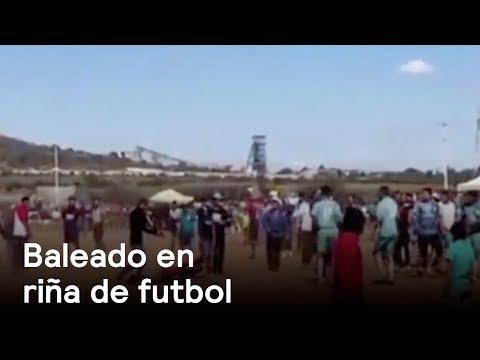 Riña en partido de futbol en Zacatecas deja un muerto - Las Noticias con Danielle