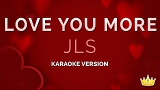 JLS - Love You More (Karaoke Version)