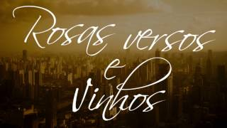 zack mariano rosas versos e vinhos lyricvideo