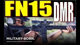 FN's Best AR15: the DMR II [Full Review]