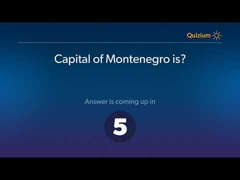 Capital of Montenegro is?   Countries and Capitals Quiz