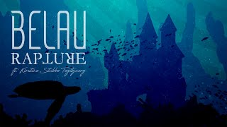 BELAU / RAPTURE ft. KIRSTINE STUBBE TEGLBJÆRG (OFFICIAL ANIMATED VIDEO)