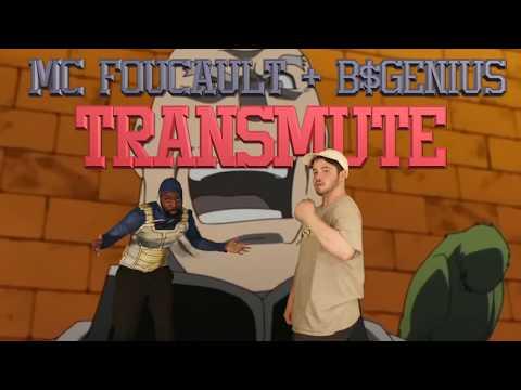 MC Foucault + B$Genius – Transmute wsg GMCFOSHO