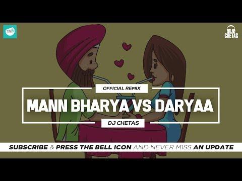dj-chetas-mann-bharya-vs-daryaa-(official-remix)- -b-praak- -amit- -mashup-2019- -team-of-indian-djs