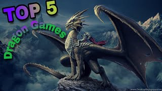 TOP 5 Dragon games Android