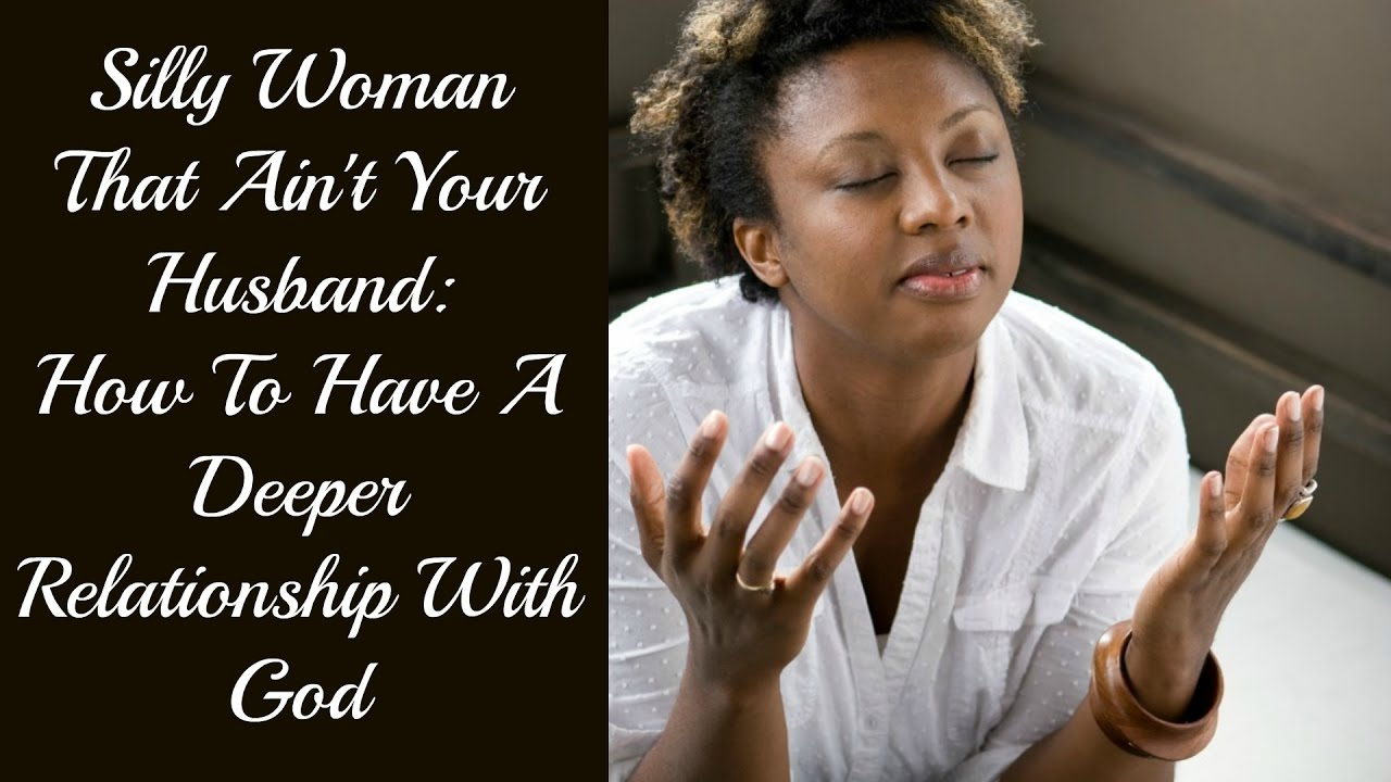 i want a deeper relationship with god