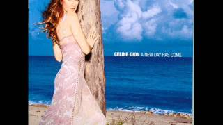 Have You Ever Been In Love - Celine Dion - A New Day Has Come
